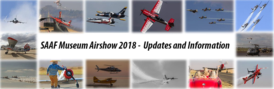 Updates to the SAAF Museum Airshow 2018
