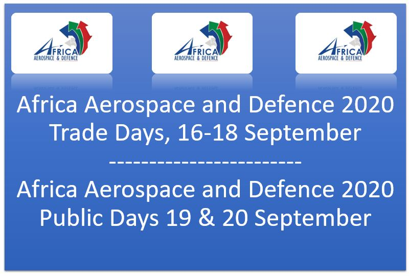 Africa Aerospace and Defence 2020 Public Days 19 & 20 September @ AIR FORCE BASE WATERKLOOF | Centurion | Gauteng | South Africa